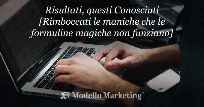 Risultati con i Modelli di Marketing di Stefano Cattelani