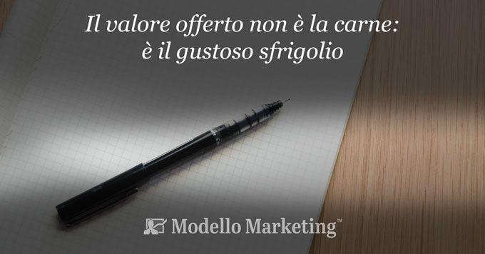 Valore offerto e Modelli di Marketing