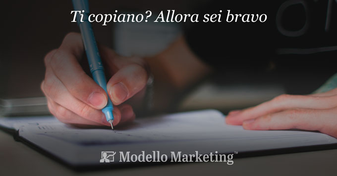 ModelloMarketing™ - la concorrenza ti copia